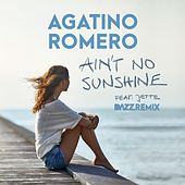 Ain't No Sunshine (feat. Jette) (DAZZ Remix) von Agatino Romero