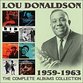 The Complete Albums Collection: 1959 - 1963 by Lou Donaldson