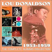 The Complete Albums Collection: 1953 - 1959 by Lou Donaldson