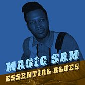 Essential Blues by Magic Sam