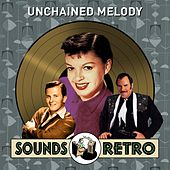 Unchained Melody - Sounds Retro by Various Artists