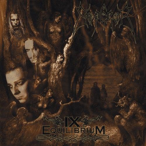 IX Equilibrium by Emperor