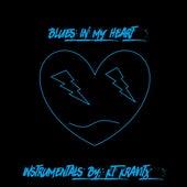 Blues in My Heart (Instrumentals) de KT Kravitx