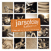 Furthermore: From The Studio/From The Stage by Jars of Clay