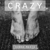Crazy de Donna Maria