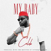 My Baby by Caleb