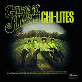 Give It Away de The Chi-Lites