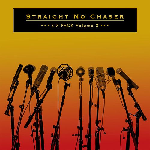 That's What I Like by Straight No Chaser