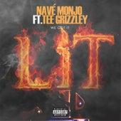 We Got It Lit  (feat. Tee Grizzley) von Nave Monjo