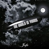 The World Is Yours by Shy Glizzy