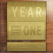 Main Course presents YEAR ONE: The Compilation by Various Artists