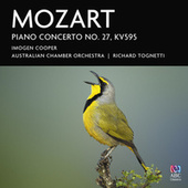 Mozart: Piano Concerto No. 27, KV595 by Richard Tognetti
