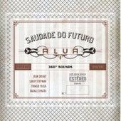 Saudade do Futuro by Alva