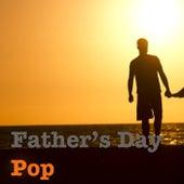 Father's Day Pop von Various Artists