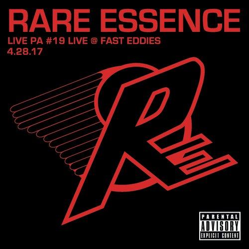 Live PA#19: Live @ Fast Eddies 4-28-17 by Rare Essence