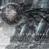 Pinnacle Of The Strain by The Interbeing