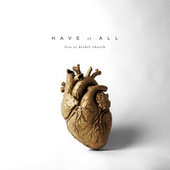 Have It All (Live) de Various Artists