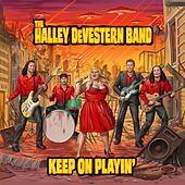 Keep on Playin' by The Halley Devestern Band