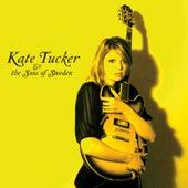 Kate Tucker & the Sons of Sweden by Kate Tucker