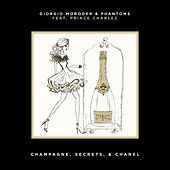 Champagne, Secrets, & Chanel (Feat. Prince Charlez) by Various Artists