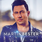 Vir Die Eerste Keer by Martin Bester