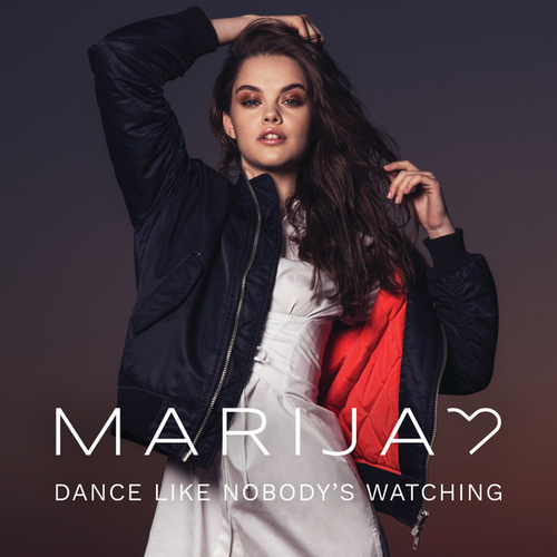 Dance Like Nobody's Watching by Marija