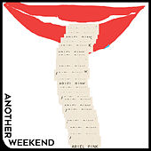Another Weekend by Ariel Pink's Haunted Graffiti