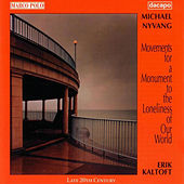 Nyvang: Movements for A Monument To the Loneliness of Our World by Erik Kaltoft