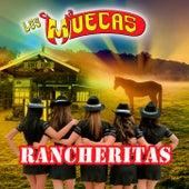 Rancheritas by Los Muecas