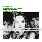 London Conversations (Deluxe Edition) von Saint Etienne