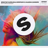Rhythm Is A Dancer by Breathe Carolina & Dropgun