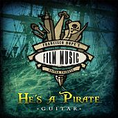 He's a Pirate (Guitar Version) by Francisco Hope