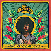 Boss Clock Me Style by The Hempolics