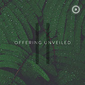 Offering Unveiled II by Various Artists