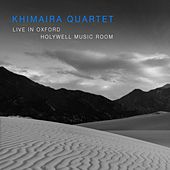 Live in Oxford by Khimaira Quartet