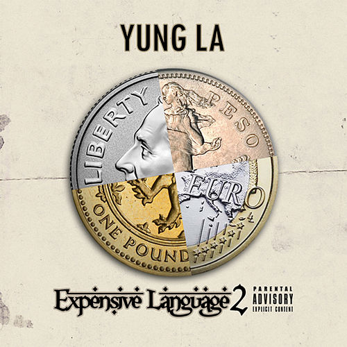 Expensive Language 2 by Yung LA