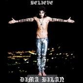 Believe by Дима Билан ( Dima Bilan )