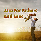 Jazz For Fathers And Sons de Various Artists