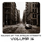 Sounds of the African Streets, Vol. 16 von Various Artists