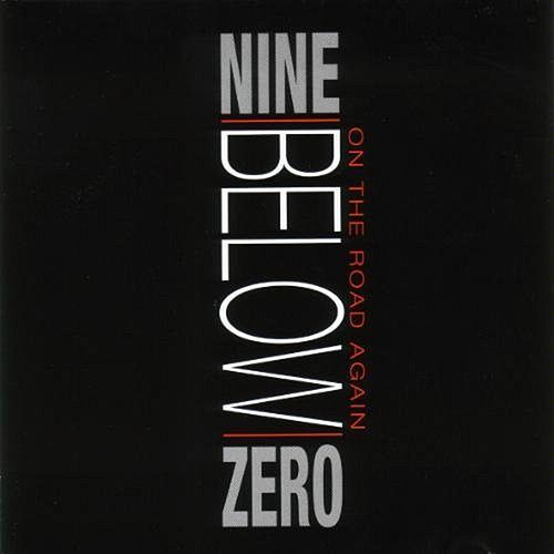 On The Road Again by Nine Below Zero