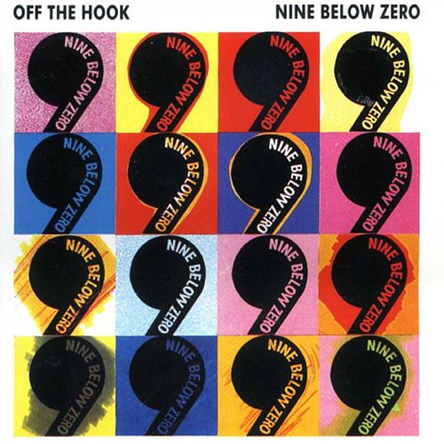 Off The Hook by Nine Below Zero