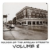 Sounds of the African Streets, Vol. 8 von Various Artists