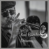 Dreams by Rod Ellenberger