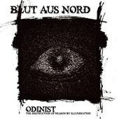 Odinist: The Destruction Of Reason By Illumination by Blut Aus Nord