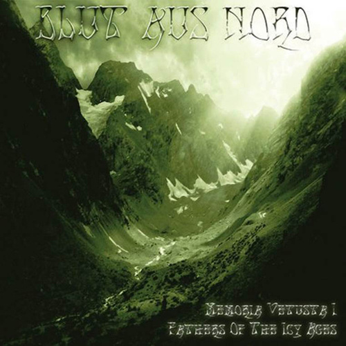 Memoria Vetusta I - Fathers Of The Icy Age by Blut Aus Nord
