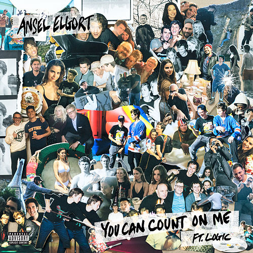 You Can Count On Me (feat. Logic) by Ansel Elgort