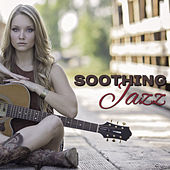 Soothing Jazz – Best Smooth Jazz for Relaxation, Piano Bar, Night Sounds, Chilled Jazz, Instrumental Sounds, Lazy Night von Gold Lounge