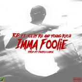 Imma Foolie (feat. CellyRu & Young Rich) von R G