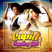 Country Girl by Cupid