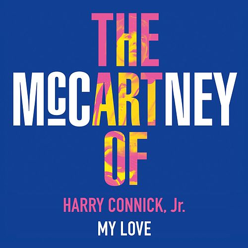 My Love by Harry Connick, Jr.